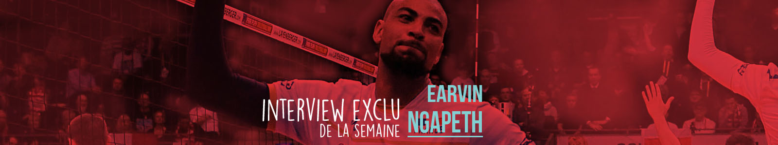 INTERVIEW EXCLU EARVIN NGAPETH